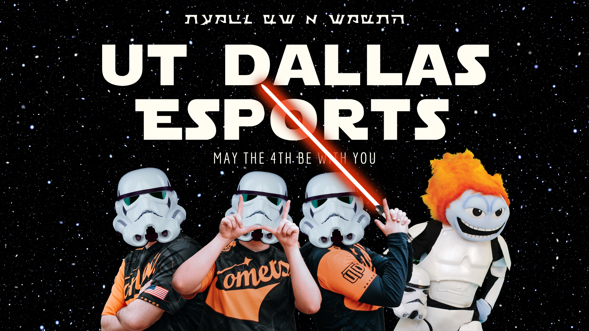 """Creating Content for """"May the 4th"""" for UT Dallas Esports"""